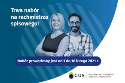 do 16.02 przedłużony nabór na rachmistrzów - Narodowy Spis Powszechny 2021